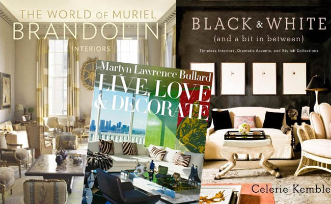 The World of Muriel Brandolini, Martyn Lawrence Bullard: Live, Love & Decorate, and Black and White by Celerie Kemble. Photos: Amazon